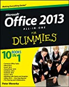 Office 2013 all-in-one for dummies by Peter…