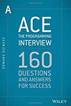 Ace the Programming Interview: 160 Questions…