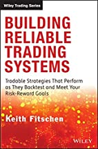 Building Reliable Trading Systems: Tradable…