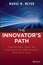 The Innovator's Path: How Individuals,…