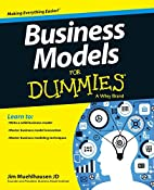 Business Models For Dummies by Jim…