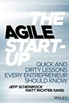 The Agile Startup: Quick and Dirty Lessons…