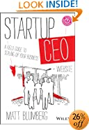 Startup CEO: A Field Guide to Scaling Up Your Business, + Website
