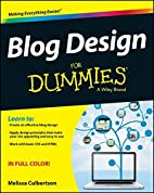 Blog Design For Dummies by Melissa…