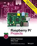 Robinson, Andrew: Raspberry Pi Projects