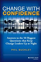 Change with Confidence: Answers to the 50…