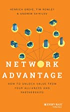 Network Advantage: How to Unlock Value From…