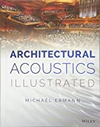 Architectural Acoustics Illustrated by…