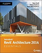 Autodesk Revit Architecture 2014 Essentials:…