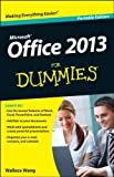 Wang, Wallace: Office 2013 For Dummies (For Dummies (Computer/Tech))