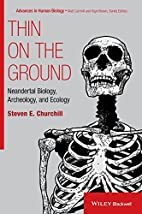 Thin on the Ground: Neandertal Biology,…