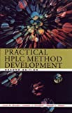 Snyder, Lloyd R.: Practical HPLC Method Development