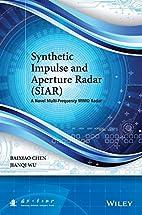 Synthetic Impulse and Aperture Radar (SIAR):…
