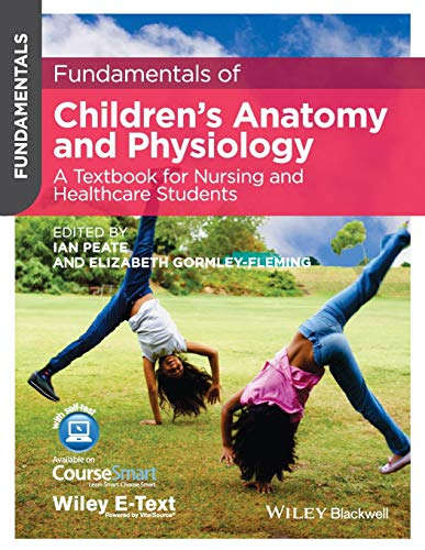 fundamentals-of-childrens-anatomy-and-physiology-a-textbook-for-nursing-and-healthcare-students