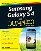 Samsung Galaxy S 4 For Dummies by Bill…
