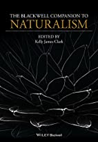 The Blackwell Companion to Naturalism…