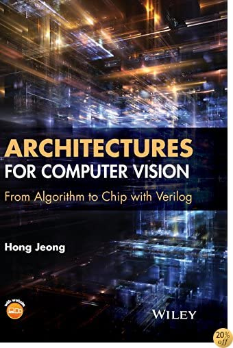 TArchitectures for Computer Vision: From Algorithm to Chip with Verilog