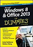 Rathbone, Andy: Windows 8 and Office 2013 For Dummies (For Dummies (Computer/Tech))