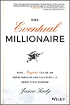 The Eventual Millionaire: How Anyone Can Be…