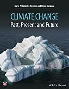 Climate Change: Past, Present, and Future by…