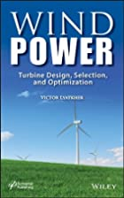 Wind Power: Turbine Design, Selection, and…