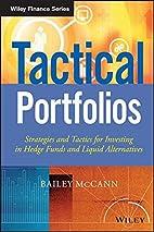 Tactical Portfolios: Strategies and Tactics…