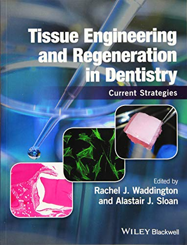 tissue-engineering-and-regeneration-in-dentistry-current-strategies