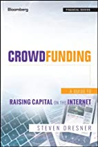 Crowdfunding: A Guide to Raising Capital on…