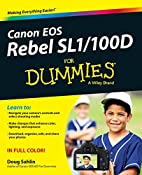 Canon EOS Rebel SL1/100D For Dummies by Doug…