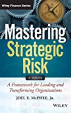 Mastering Strategic Risk: A Framework for…