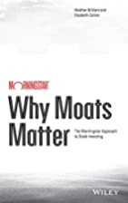 Why Moats Matter: The Morningstar Approach…