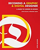 Becoming a Graphic and Digital Designer: A…