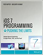 iOS 7 Programming Pushing the Limits:…