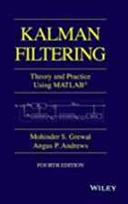 Kalman Filtering: Theory and Practice with…