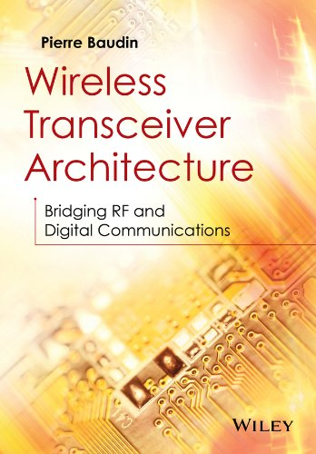 wireless-transceiver-architecture-bridging-rf-and-digital-communications