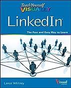 Teach Yourself VISUALLY LinkedIn (Teach…