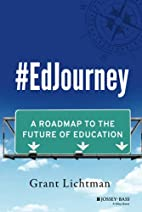 #EdJourney: A Roadmap to the Future of…
