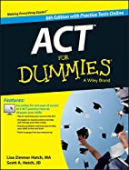 ACT For Dummies, with Online Practice Tests…