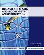 Organic Chemistry Biochemistry: An…