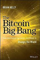 The Bitcoin Big Bang: How Alternative…