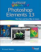 Teach Yourself VISUALLY Photoshop Elements…