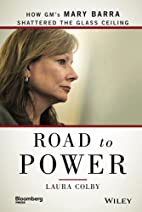 Road to Power: How GM's Mary Barra Shattered…