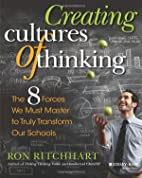 Creating Cultures of Thinking: The 8 Forces…