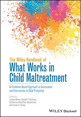 the-wiley-handbook-of-what-works-in-child-maltreatment-an-evidence-based-approach-to-assessment-and-intervention-in-child-protection