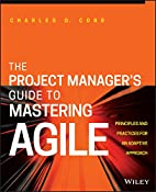 The Project Manager's Guide to Mastering…