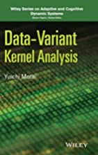 Data-Variant Kernel Analysis, by Motai