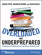 Overloaded and Underprepared: Strategies for…