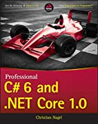 Professional C# 6 and .NET Core 1.0 by…