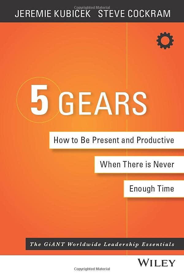 5-gears-how-to-be-present-and-productive-when-there-is-never-enough-time