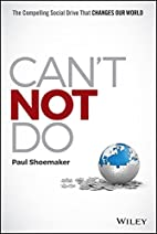 Can't Not Do: The Compelling Social Drive…
